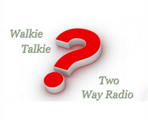 The Differences Between Walkie Talkies and Two Way Radios doloremque