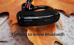 Getting to know Bluetooth doloremque
