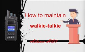 How to maintain walkie-talkie doloremque