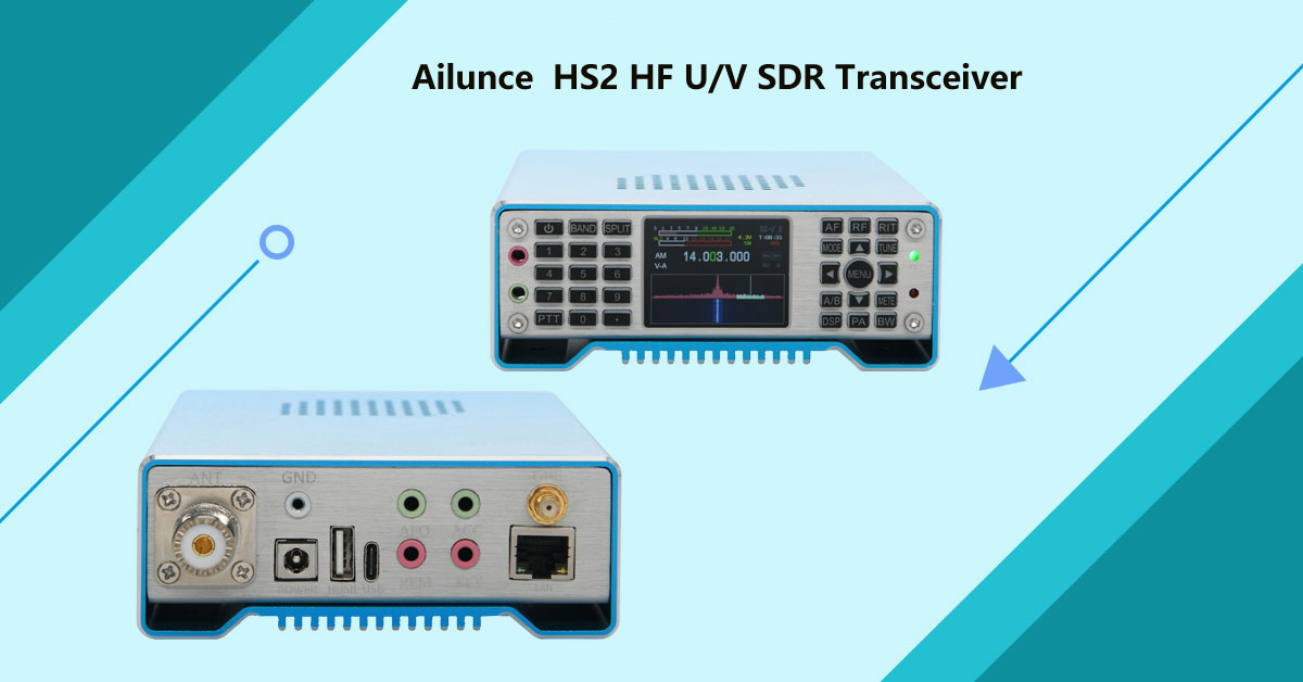 You Deserve to Have Ailunce HS2 Shortwave HF SDR Transceiver