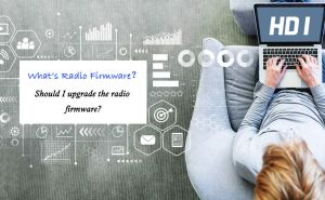 What's radio firmware? Should I upgrade the radio firmware? doloremque