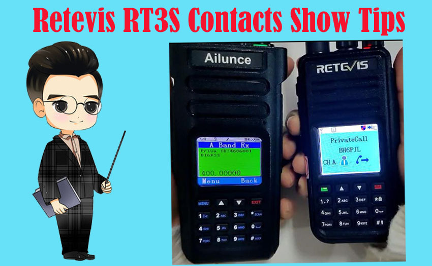 Tips for the contacts display of Retevis RT3S
